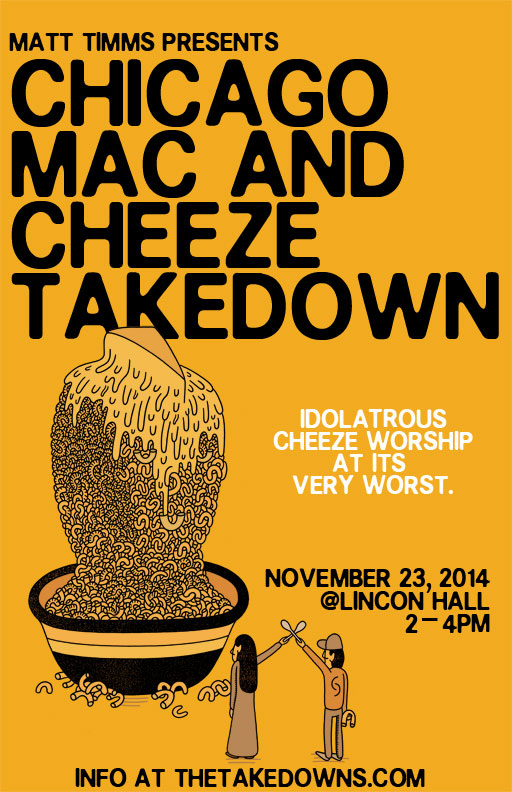 Chicago Mac and Cheeze Takedown